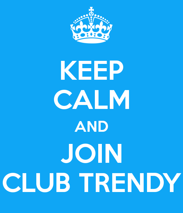 Join Club Trendy
